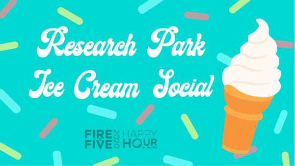 Fire at Five: Research Park Ice Cream Social